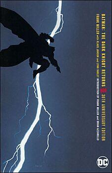 Batman: The Dark Knight Returns (30th Anniversary Edition)