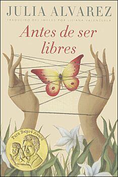 Antes De Ser Libre (Before We Were Free)
