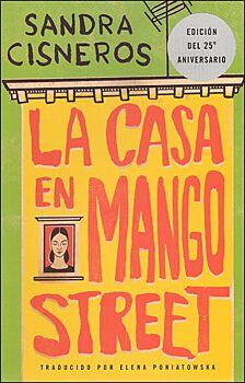 The House on Mango Street /Casa En Mango Street