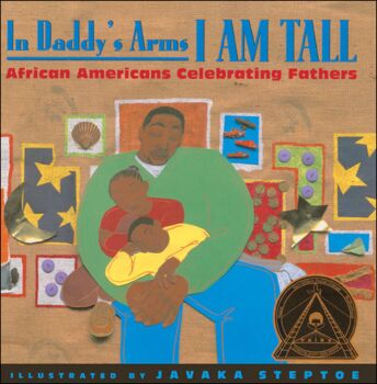 In Daddy's Arms I Am Tall-African Americans Celebrating Fathers