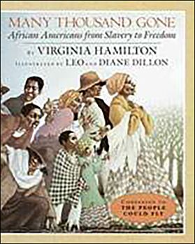 Many Thousand Gone-African-Americans from Slavery to Freedom