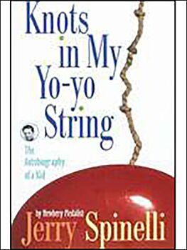 Knots in My Yo-yo String: The Autobiography of a Kid