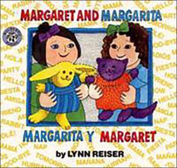Margaret and Margarita/Margarita y Margaret
