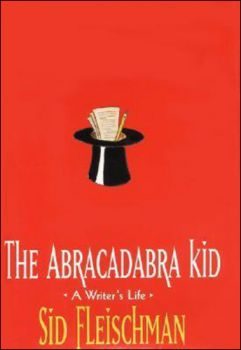 The Abracadabra Kid: A Writer's Life
