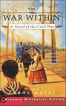 The War Within: A Novel of the Civil War-A Novel of the Civil War
