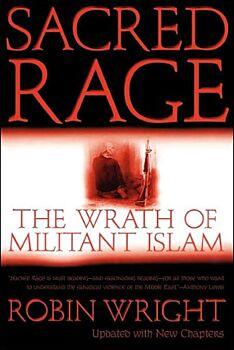 Sacred Rage-The Wrath of Militant Islam