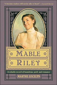 Mable Riley-A Reliable Record of Humdrum, Peril, and Romance