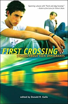 First Crossing-Stories About Teen Immigrants