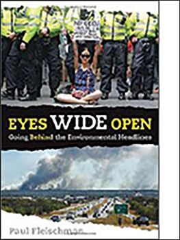 Eyes Wide Open: Going Beyond the Environmental Headlines