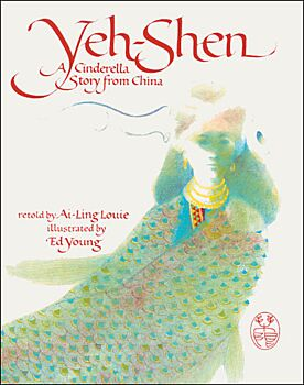Yeh-Shen-A Cinderella Story from China