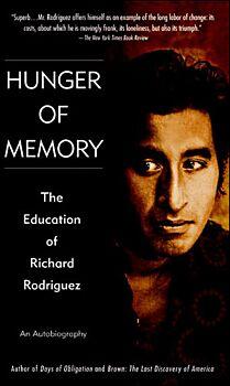 Hunger of Memory: The Education of Richard Rodriquez