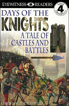 Days of the Knights-A Tale of Castles and Battles