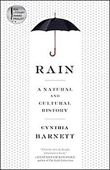 Rain: A Natural and Cultural History