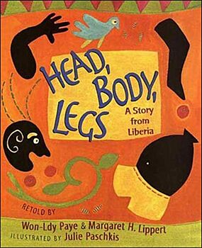 Head, Body, Legs-A Story from Liberia