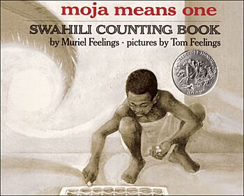 Moja Means One-Swahili Counting Book