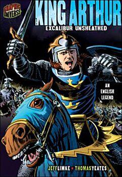 King Arthur: Excalibur Unsheathed: An English Legend
