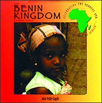 The Benin Kingdom of West Africa