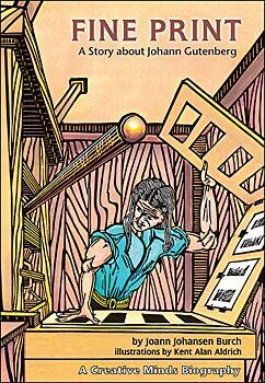 Fine Print-A Story About Johann Gutenberg