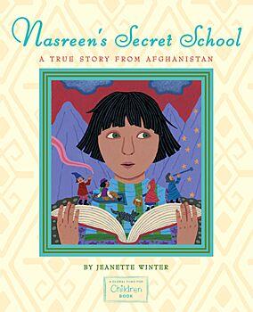 Nasreen's Secret School-A True Story from Afghanistan