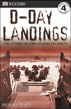 D-Day Landings: The Story Of The Allied Invasion