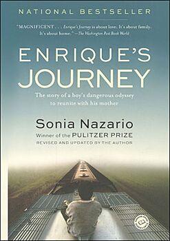 Enrique's Journey: The Story of a Boy's Dangerous Odyssey