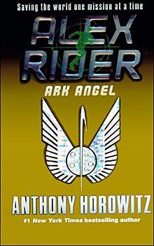 Ark Angel-An Alex Rider Adventure