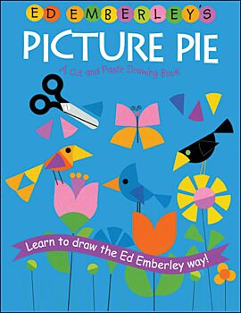 Ed Emberley's Picture Pie-A Cut and Paste Drawing Book
