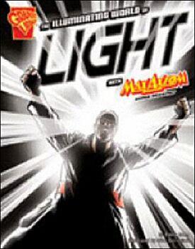 The Illuminating World Of Light With Max Axiom, Super Scientist