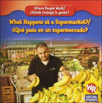 What Happens at a Supermarket? / ´Quš pasa en un supermercado?
