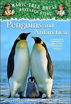 Penguins and Antarctica-A Nonfiction Companion to Eve of the Emperor Penguin