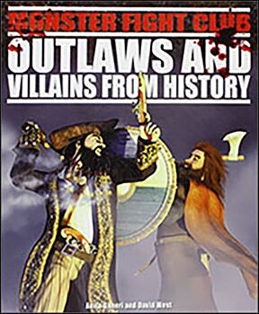 Outlaws and Villains from History