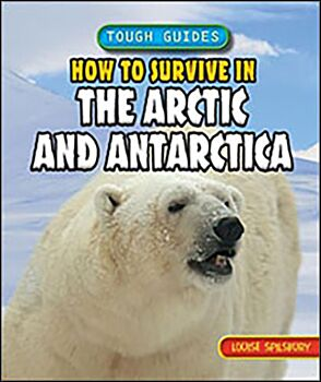 How to Survive in the Arctic and Antarctica
