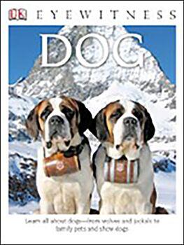 Dog ( DK Eyewitness Books )