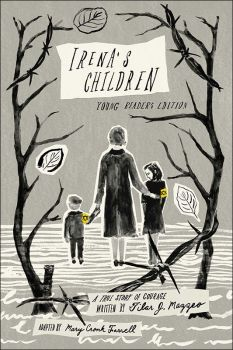 Irena's Children:A True Story of Courage