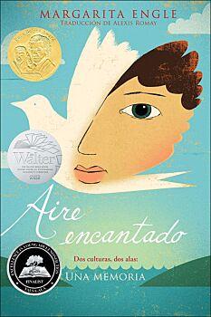 Aire Encantado: Dos Cultures, Dos Alas, Una Memoria  (Enchanted Air: Two Cultures, Two Wings, A Memo