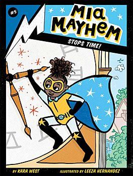 Mia Mayhem Stops Time!