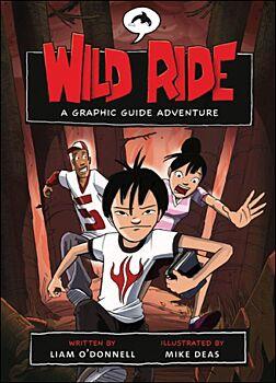 Wild Ride-A Graphic Guide Adventure