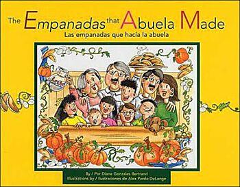 The Empanadas that Abuela Made/Las empanadas que hacia la abuela
