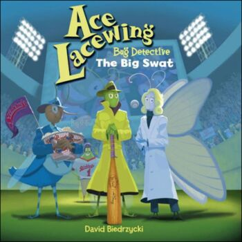 Ace Lacewing Bug Detective-The Big Swat