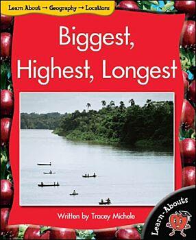 Biggest, Highest, Longest