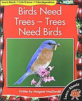 Birds Need Trees--Trees Need Birds