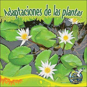 Adaptaciones de las plantas (Plant Adaptations)