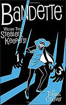Bandette vol. 2: Stealers, Keepers