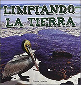 Limpiando la tierra (Cleaning Up the Earth)