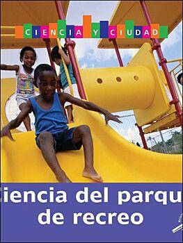 Ciencia Del Parque De Recreo (Playgroundscience)
