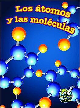 Los  tomos y las molÜculas (Atoms and Molecules)