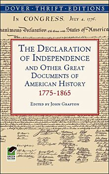 The Declaration of Independence and Other Great Documents