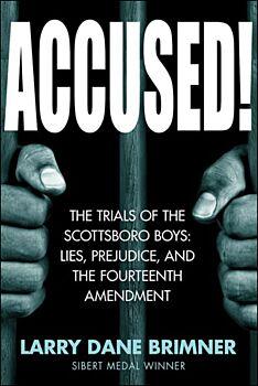 Accused! The Trials of the Scottsboro Boys