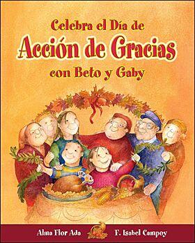 Celebra el Dia de Accion de Gracias Con Beto y Gaby