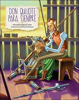 Don Quijote Para Siempre